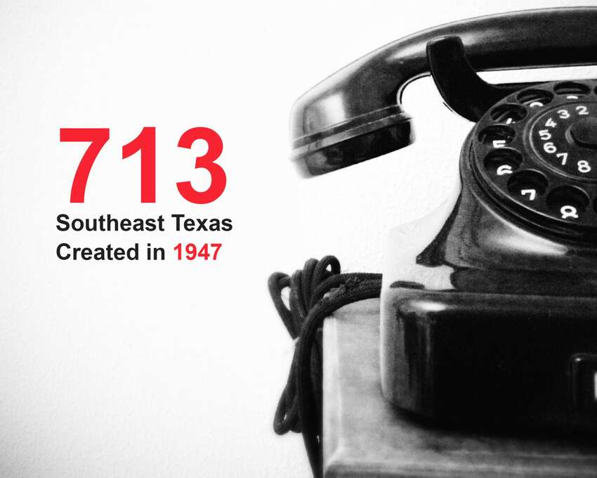 The oldest phone area codes in Texas: 713, created in 1947: Southeast Texas Source: Public Utility Commission of Texas