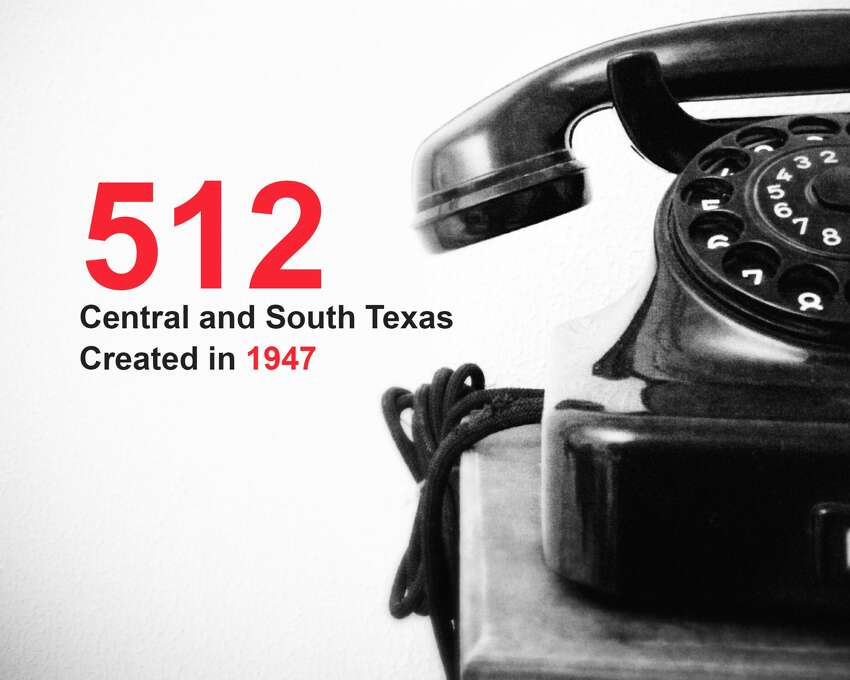 The oldest phone area codes in Texas: 512, created in 1947: Central and South Texas Source: Public Utility Commission of Texas