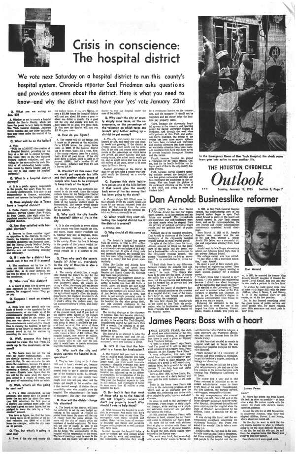 Houston Chronicle inside page - January 17, 1965 - section 3, page 7. Crisis in conscience: The hospital district.  Dan Arnold: Businesslike reformer.  James Pears: Boss with a heart Photo: HC Staff / Houston Chronicle