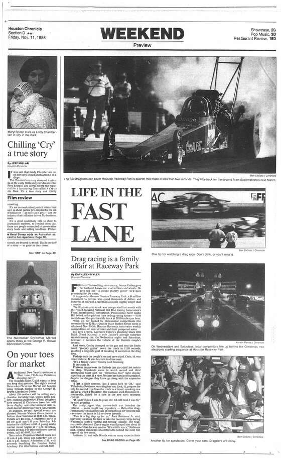 Houston Chronicle inside page - November 11, 1988 - section D, page 1.  LIFE IN THE FAST LANE. Drag racing is a family affair at Raceway Park Photo: HC Staff / Houston Chronicle