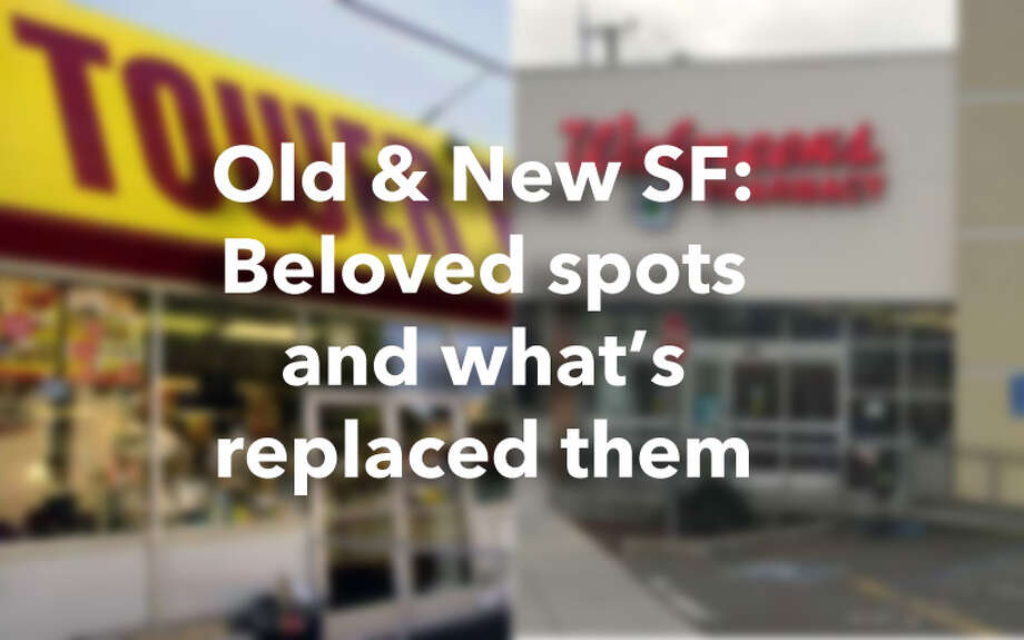 Old and New SF: Beloved spots and what's replaced them Photo: Old And New