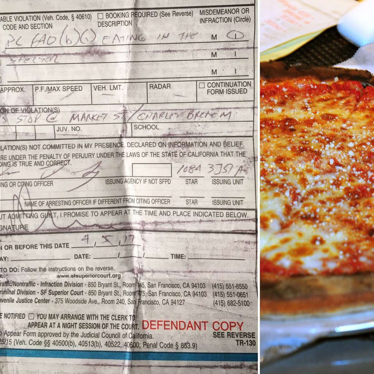 A man who bought pizza for his female companion on her birthday was cited for eating pizza at a bus stop at Market and Seventh streets in San Francisco.