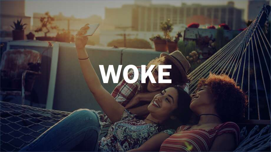 """Terms Millennials use in 2017Meaning: To be aware or informedAs in: """"I stay woke by reading and watching the news.""""- Definition by Urban Dictionary Photo: Getty"""