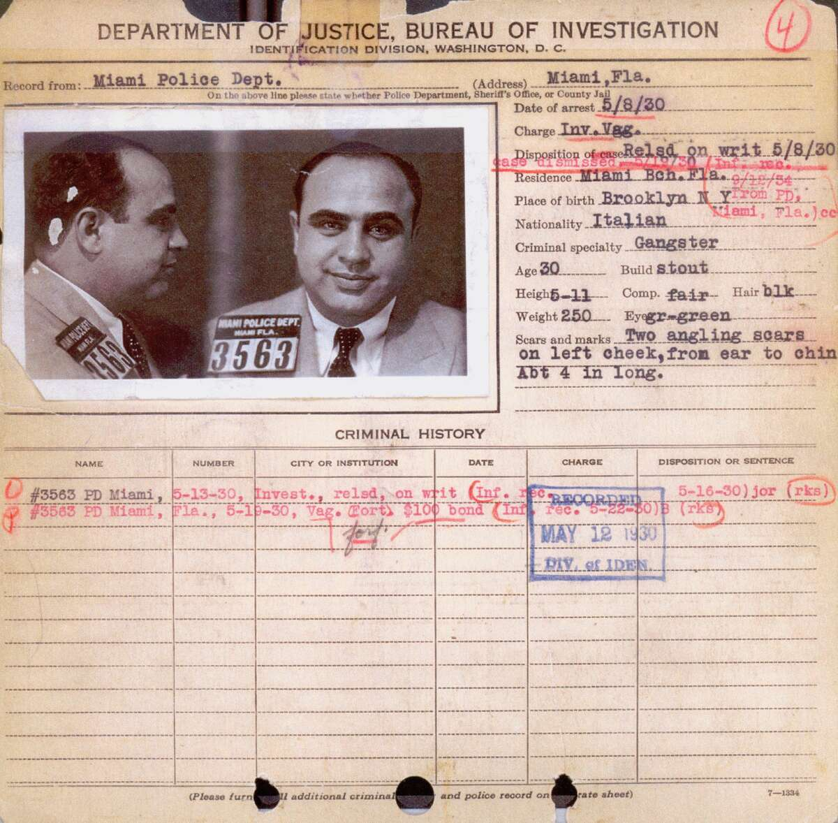 Al Capone Arrest Record Arrest record for Al Capone, received from Miami Police Department on May 12, 1930.