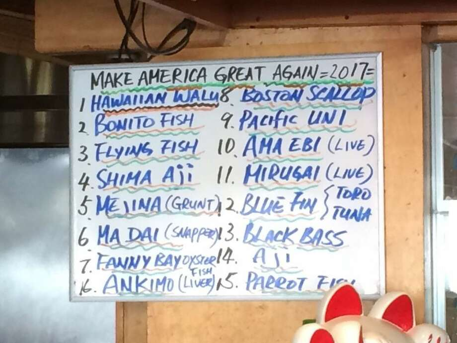 A sushi chef at Outer Sunset Taraval Okazu Ya regrets voting for Trump after touting his slogan on the daily specials board. Photo: George K./Yelp
