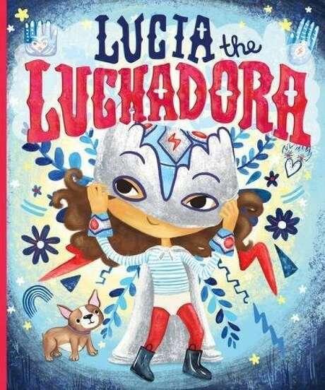 """Lucia the Luchadora"" by Cynthia Leonor Garza Photo: Courtesy"