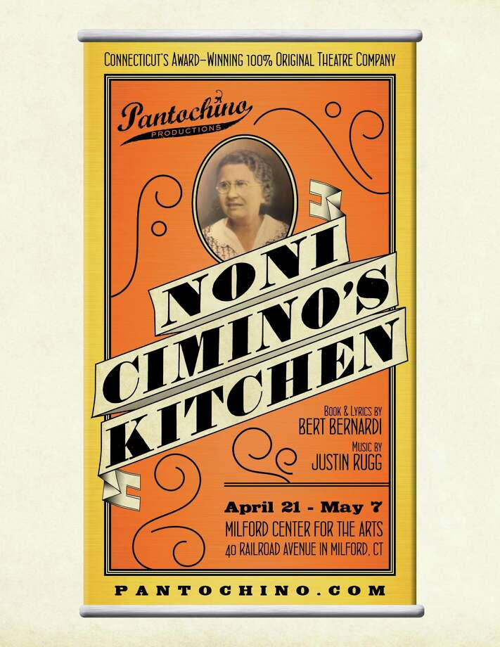 """Noni Cimino's Kitchen,"" a new musical inspired by memories of growing up in a large Italian-American family, is opening Friday, April 21, in Milford. Photo: Pantochino Productions Inc. / Contributed Photo"