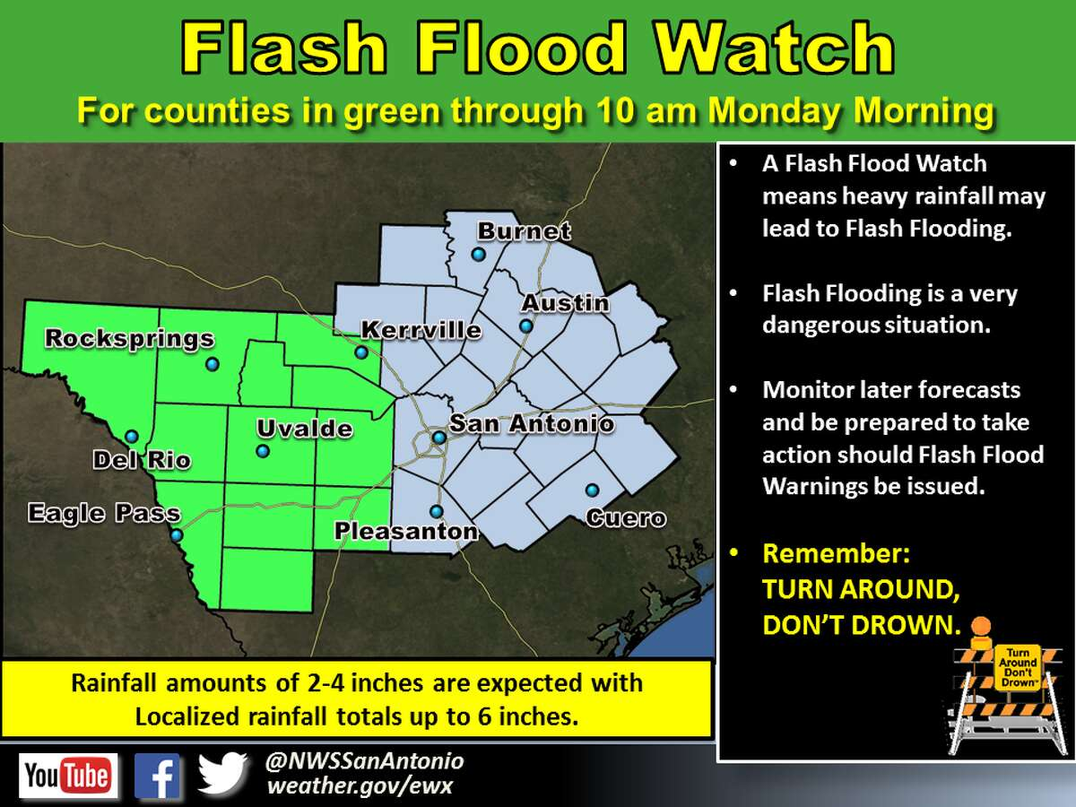 These counties are under a flash flood watch through 10 a.m. Monday.