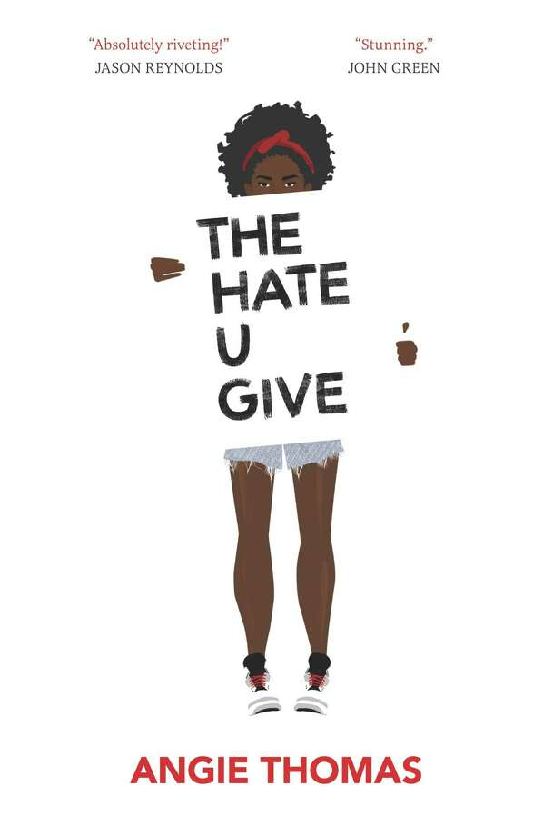 """""""The Hate U Give"""" by Angie Thomas Photo: Courtesy"""