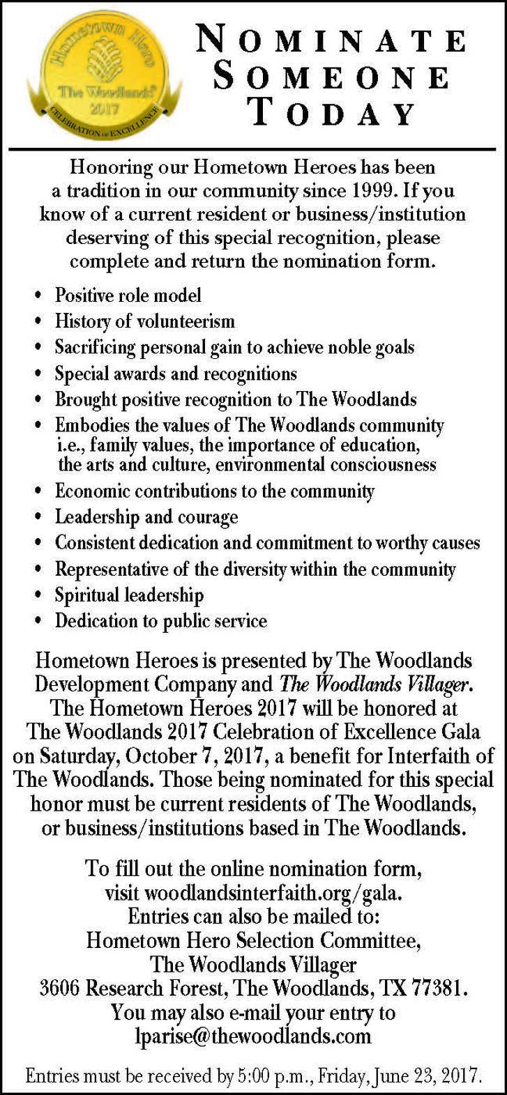 The 2017 Hometown Heroes will be honored at The Woodlands 2017 Celebration of Excellence Gala on Saturday, October 7, benefiting Interfaith of The Woodlands. Hometown Heroes nominees are current residents or businesses/institutions in The Woodlands who exemplify leadership, courage and dedication.