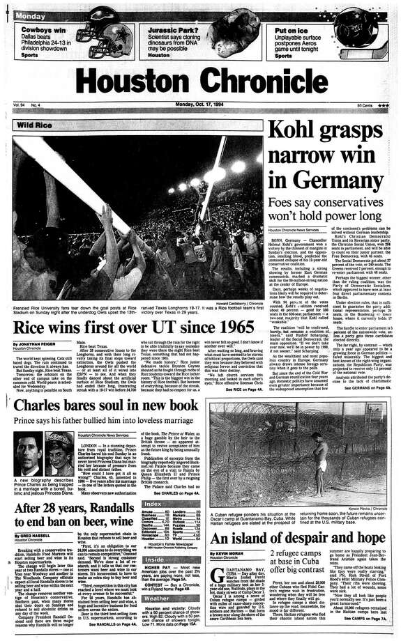 Houston Chronicle front page --October 17, 1994 -- Kohl grasps narrow win in Germany. Rice wins first over UT since 1965 / Houston Chronicle microfilm