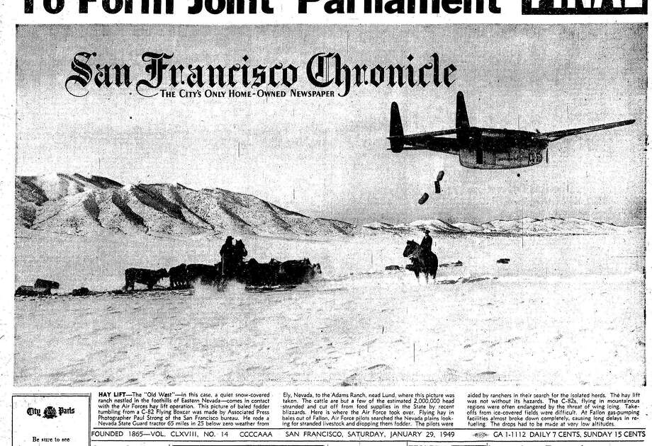 The San Francisco Chronicle front page from Jan. 29, 1949, reporting on an air lift of hay for cattle and sheep stranded in Northern Nevada near Ely by one of the worst blizzards to ever hit that area.