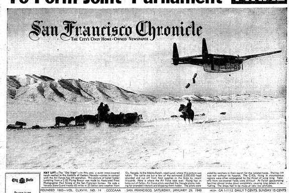 The San Francisco Chronicle front page January 29, 1949 reporting on an air lift of hay for cattle and sheep stranded in Northern Nevada near Ely by one of the first blizzards to ever hit that area.