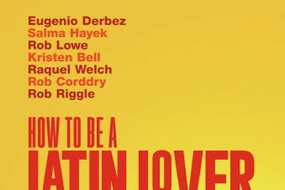 "Poster of the movie ""How to be a Latin Lover"" with Mexican comedian Eugenio Derbez."