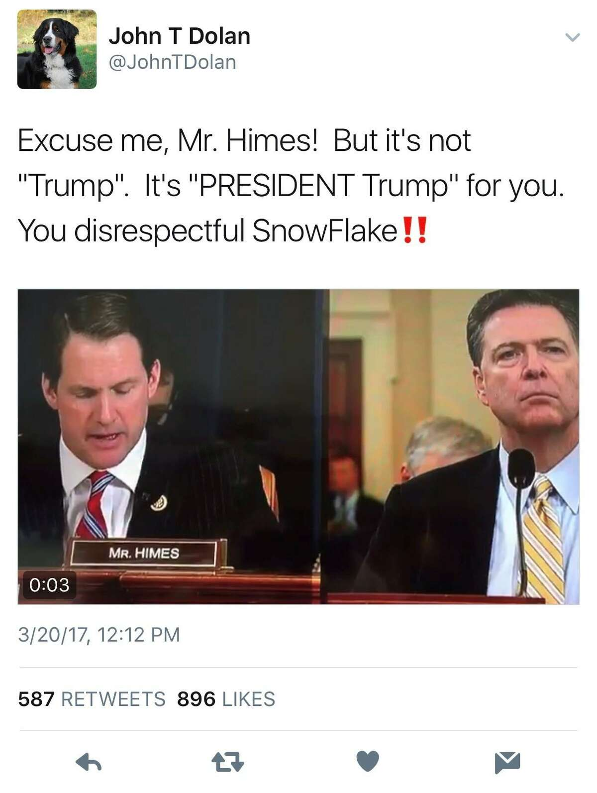 In this March 20, 2017, post, Twitter user @JohnTDolan referred to U.S. Rep. Jim Himes, D-Conn., as a