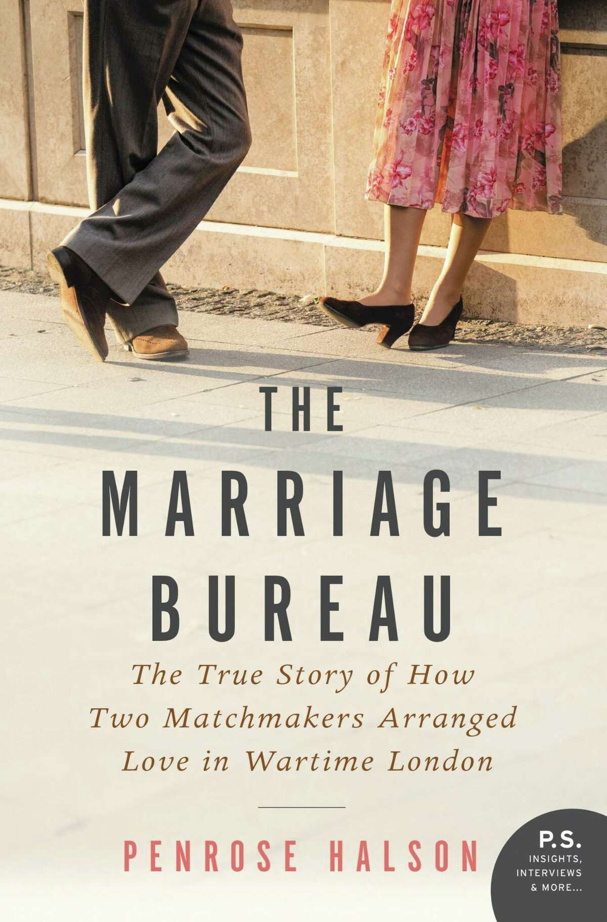 The Marriage Bureau by Penrose Halson (May 2) Penrose Halson tells the story of two young women who opened a London matchmaking service in 1939. The