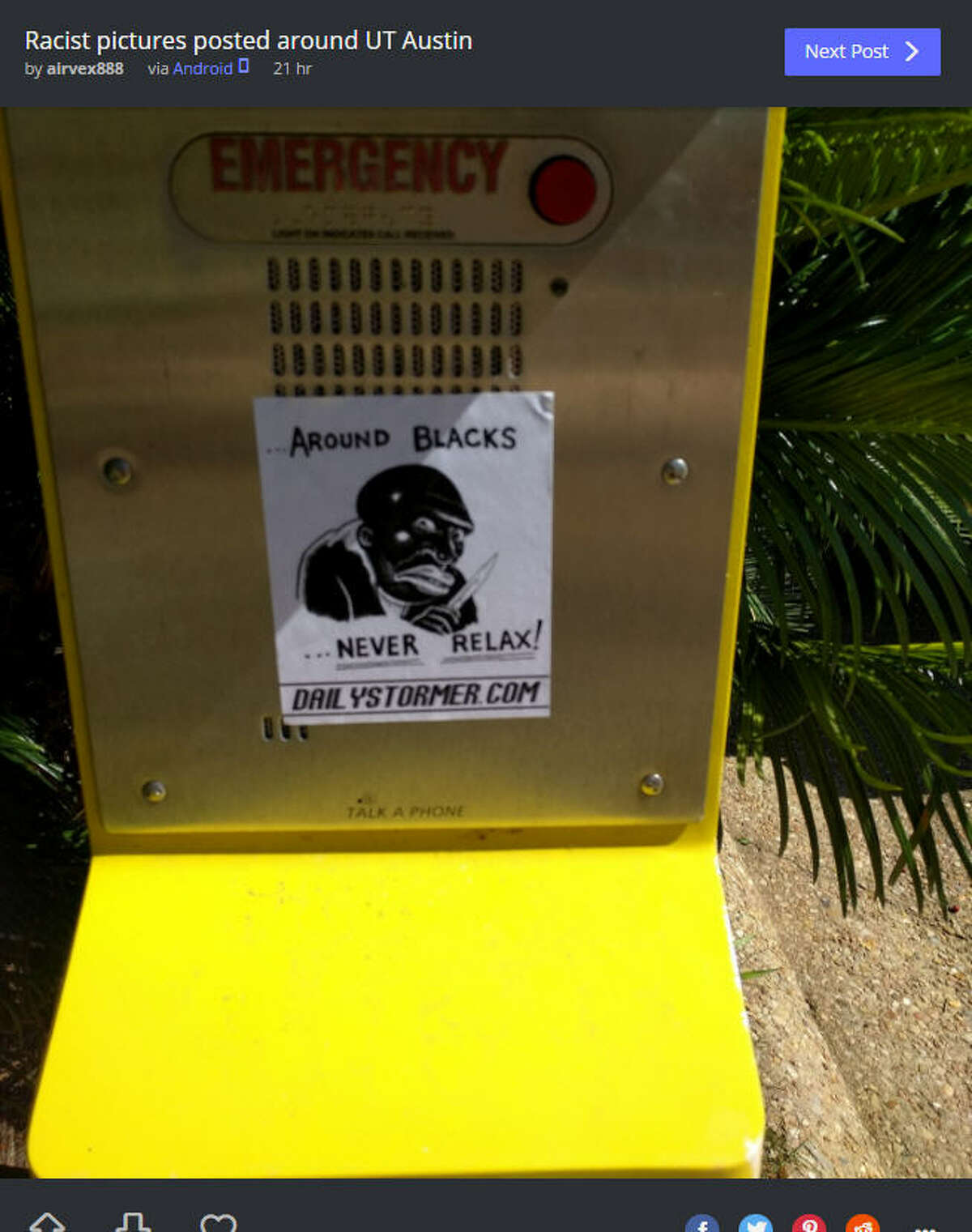 Racist flyers were posted all over the University of Texas campus on Tuesday, May 2, just one day after a tragic stabbing that left one dead and three injured. Photo: airvex888 Imgur