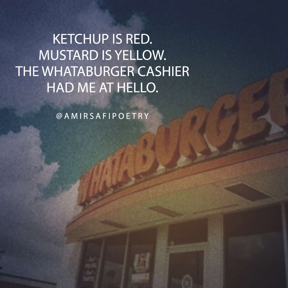 Express your love for Whataburger the way Houston poet Amir Safi does. Photo: Whataburger