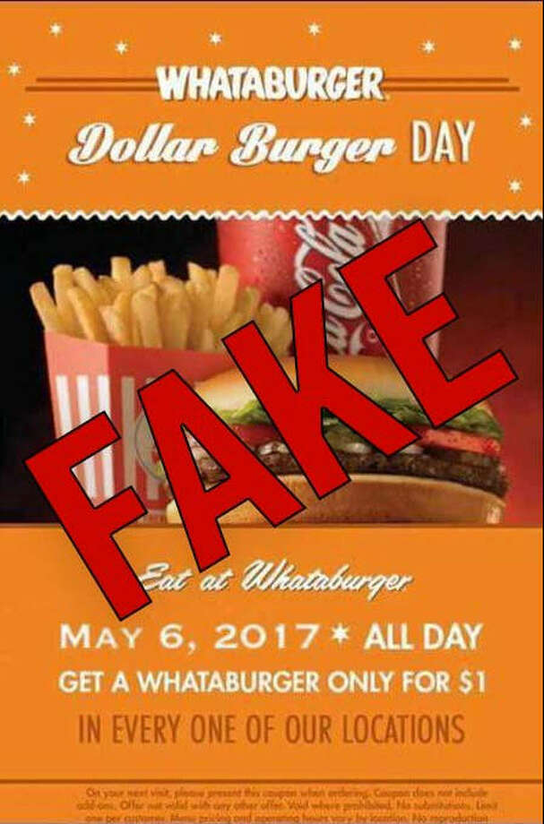 Texas fast-food restaurant Whataburger warned its customers of a false coupon offering being circulated around social media on May 4, 2017.>>> RANKING: Whataburger's best menu items ... Photo: File/Whataburger