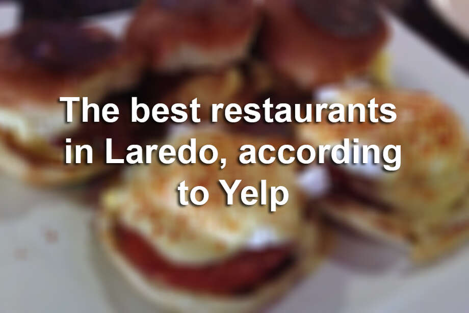 Click through the following gallery to see the best restaurants in Laredo, according to Yelp.