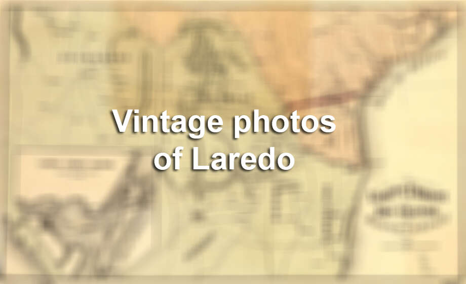 33 vintage photos of Laredo show what the city used to look like ...