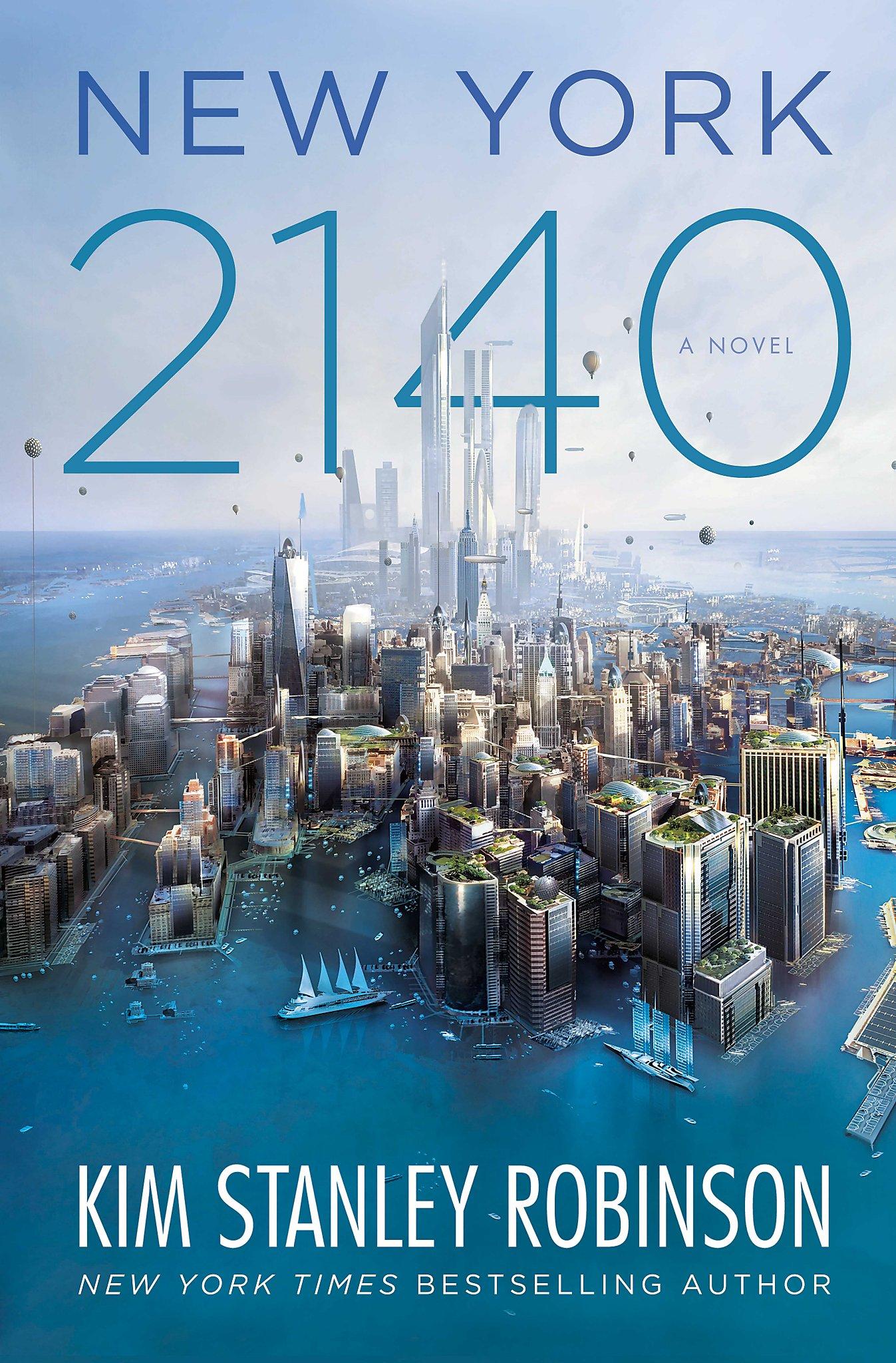 New York 2140,\' by Kim Stanley Robinson - SFGate
