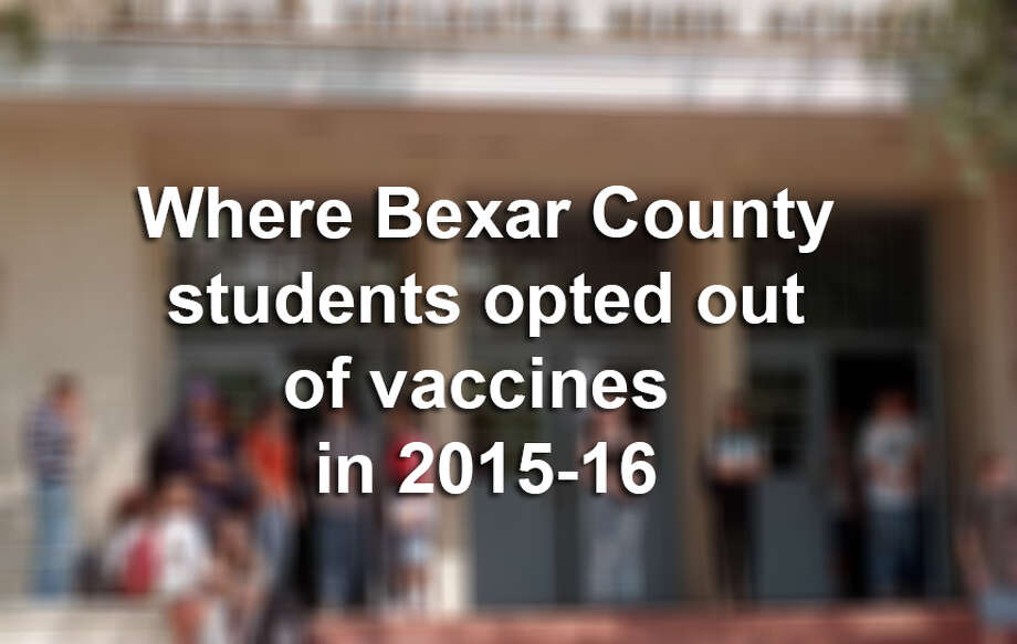 More than 1,500 students enrolled in Bexar County schools claimed exemptions from required vaccinations for personal or religious reasons click ahead to see where. Photo: Mysa