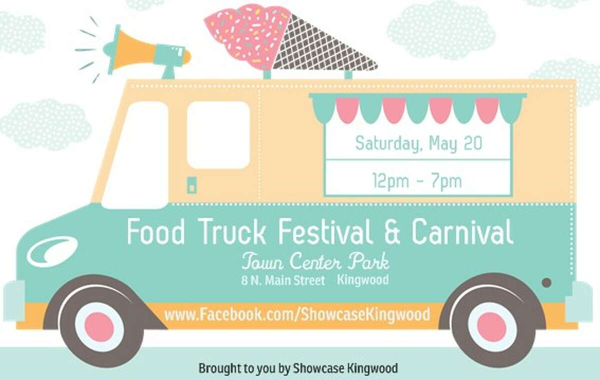 Showcase Kingwood invites the community to the Food Truck Festival and Carnival at Town Center Park in Kingwood Saturday, May 20.