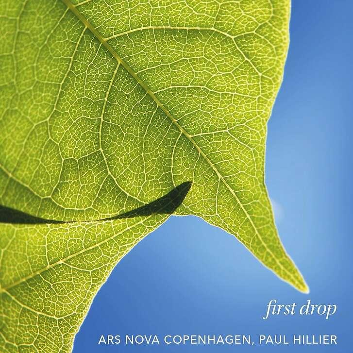 """Ars Nova Copenhagen, """"First Drop"""""""