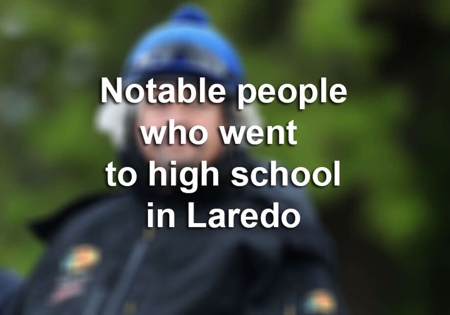 Click through this gallery to see the notable people who went to high school in Laredo. Photo: LMTonline