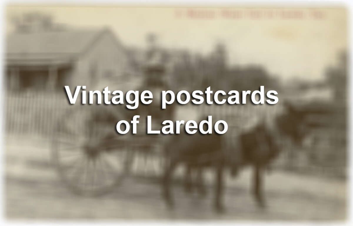 Keep clicking through this gallery to see vintage postcards from Laredo.