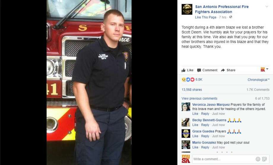 "The San Antonio Professional Fire Fighters Association posted this tribute to Scott Deem, a San Antonio firefighter who was killed while battling a blaze late Thursday, May 18, 2017. ""We humbly ask for your prayers for his family at this time,"" the post read. Photo: San Antonio Professional Fire Fighters Association Via Facebook"