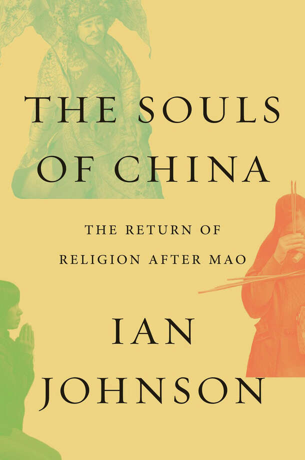 The Souls of China: The Return of Religion After Mao Photo: Pantheon, Handout / Handout