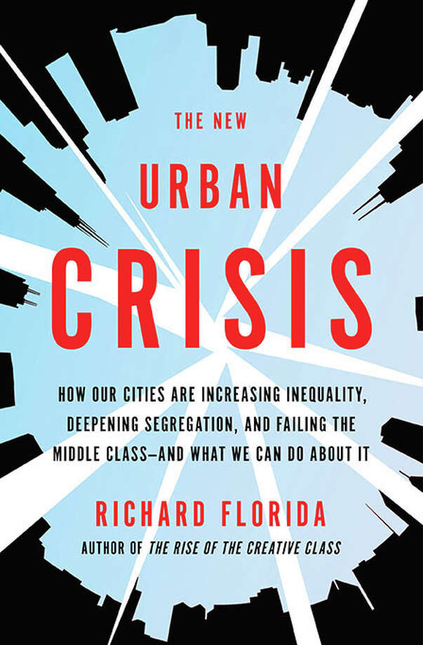 The Urban Crisis: How Our Cities Are Increasing Inequality, Deepening Segregation, and Failing the Middle Class - And What We Can Do About It Photo: Basic, Handout / Handout