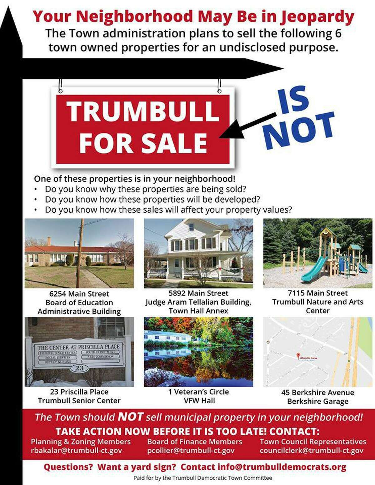 The Trumbull Democratic Town Committee distributed thousands of these fliers all over town alerting people of the town's desire the sell six properties. First Selectman Tim Herbst called the campaign