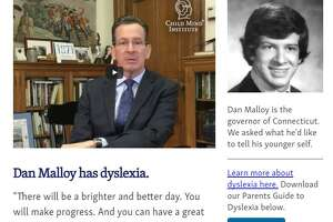 The governor is at his most candid and human this week in a short video statement for dyslexics and their parents for The Child Mind Institute. You can see it by clicking on Malloy's high school photo on the May 23 date at: https://speakupforkids.org/splash/