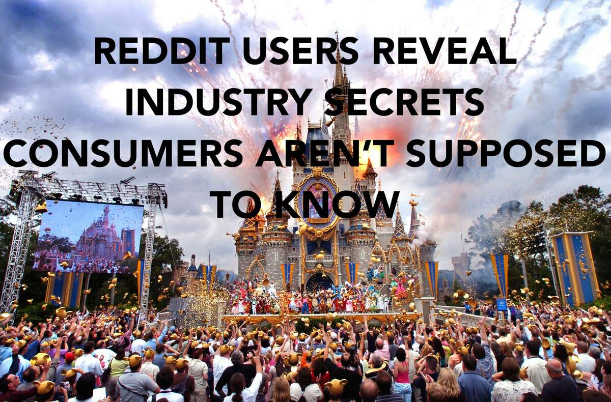 Click ahead to read about some industry secrets Reddit users have revealed about their profession.