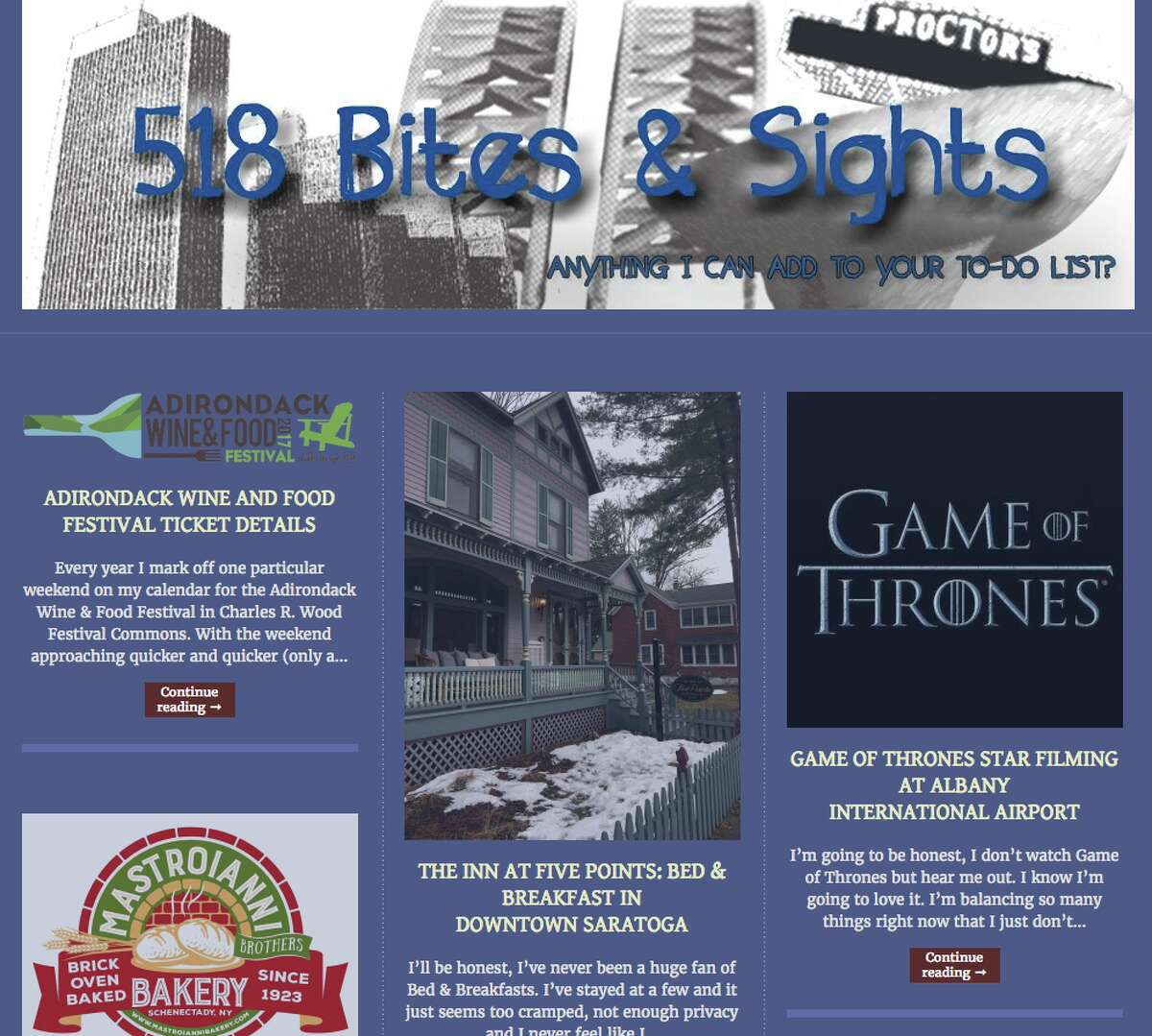 1. In my free time, I write a local blog about my Capital Region experiences called 518 Bites & Sights.