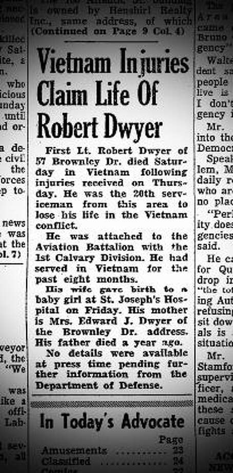 A Stamford Advocate article from July 17, 1967 reporting the death of Stamford resident Robert Dwyer in Vietnam. Dwyer's wife gave birth to their daughter the previous Friday. Photo: File Photo / Stamford Advocate  contributed