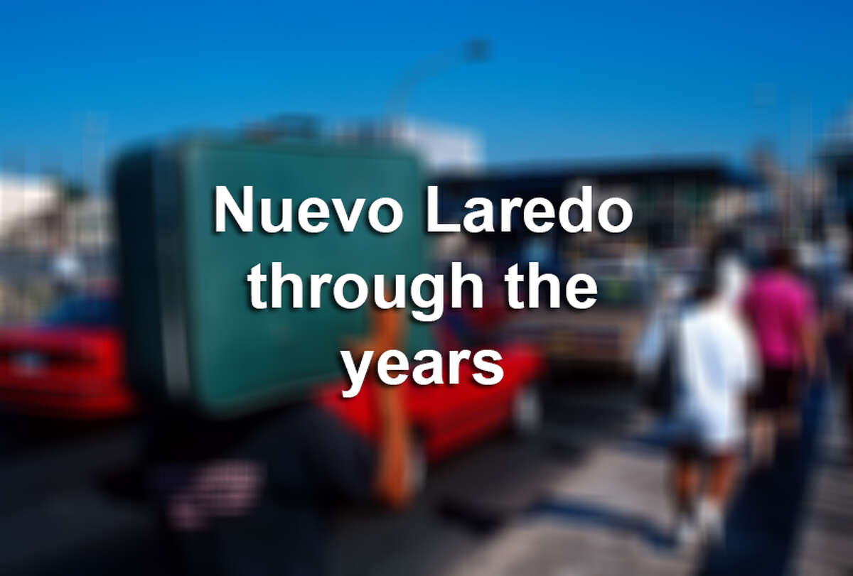 Keep clicking through this gallery to see photos of Nuevo Laredo from the last few decades.