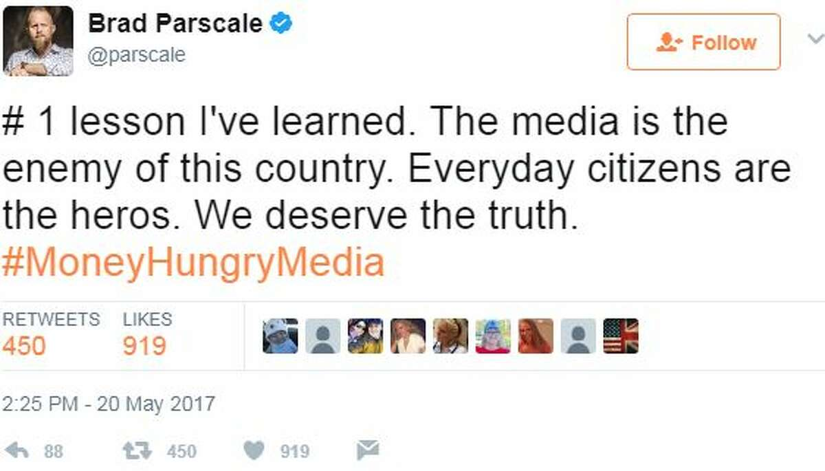 Brad Parscale (@parscale): # 1 lesson I've learned. The media is the enemy of this country. Everyday citizens are the heros. We deserve the truth. #MoneyHungryMedia