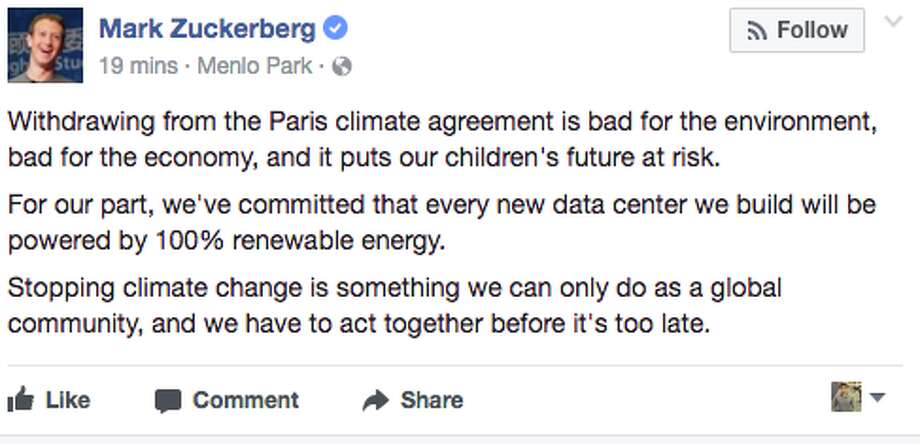 Lloyd Blankfein wasn't the only one who tweeted his opposition to President Donald Trump's decision to pull the U.S. out of the Paris Accrod on climate change. Scroll through this gallery to see some of the reactions from Bay Area and tech leaders. Photo: Mark Zuckerberg/Facebook