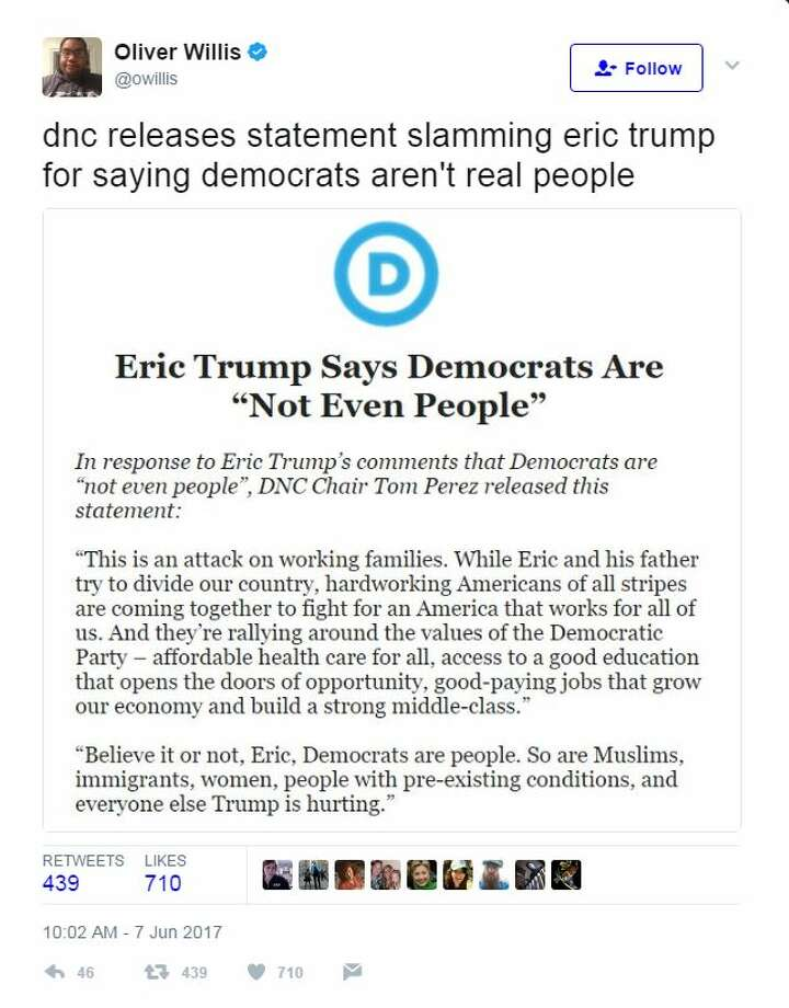 Believe it or not, Eric, Democrats are people. So are Muslims, immigrants, women, people with pre-existing conditions, and everyone else Trump is hurting. Photo: Twitter