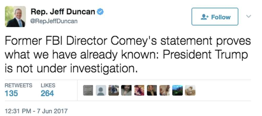 GALLERY: Republicans react to Comey testimony on TwitterRep. Jeff Duncan, R-C., comments on former F.B.I. Director James Comey's testimony on Thursday, June 8, 2017. Photo: Twitter Screen Grab