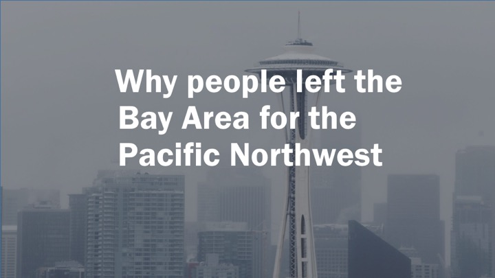 Is the grass really greener? People who left the Bay Area for the Pacific Northwest tell us why