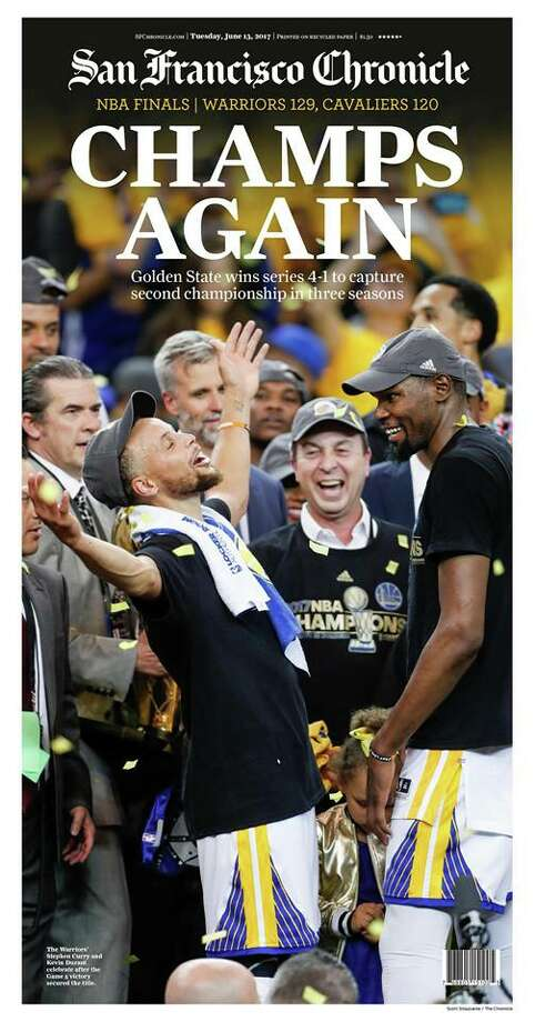 The San Francisco Chronicle's front page from Tuesday, June 13, 2017, celebrating the Golden State Warriors' NBA championship.