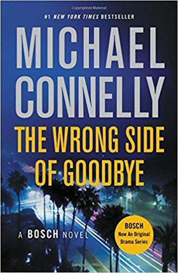 """10. """"The Wrong Side of Goodbye"""" (2016), Michael ConnellyGenre: Crime/ThrillerThe 29th crime novel by American writer Michael Connelly clocked in at No. 10. The story follows Los Angeles Police Detective Harry Bosch – Connelly's nineteenth novel to feature the cynical protagonist – as he searches for an heir for billionaire Whitney Vance. Photo: Courtesy Photo"""