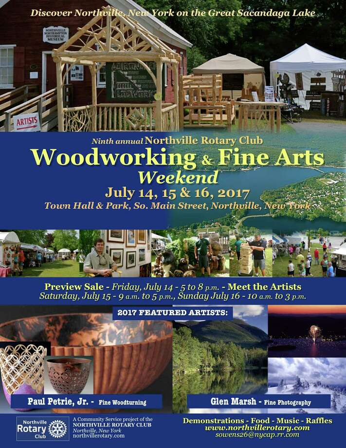 NORTHVILLE –The ninth annual version of the Northville Rotary Club's Woodworking &ne Arts Weekend takes place Friday, July 14 to Sunday, July 16 at the Bradt Municipal Building and Town Park, 412 S Main St.