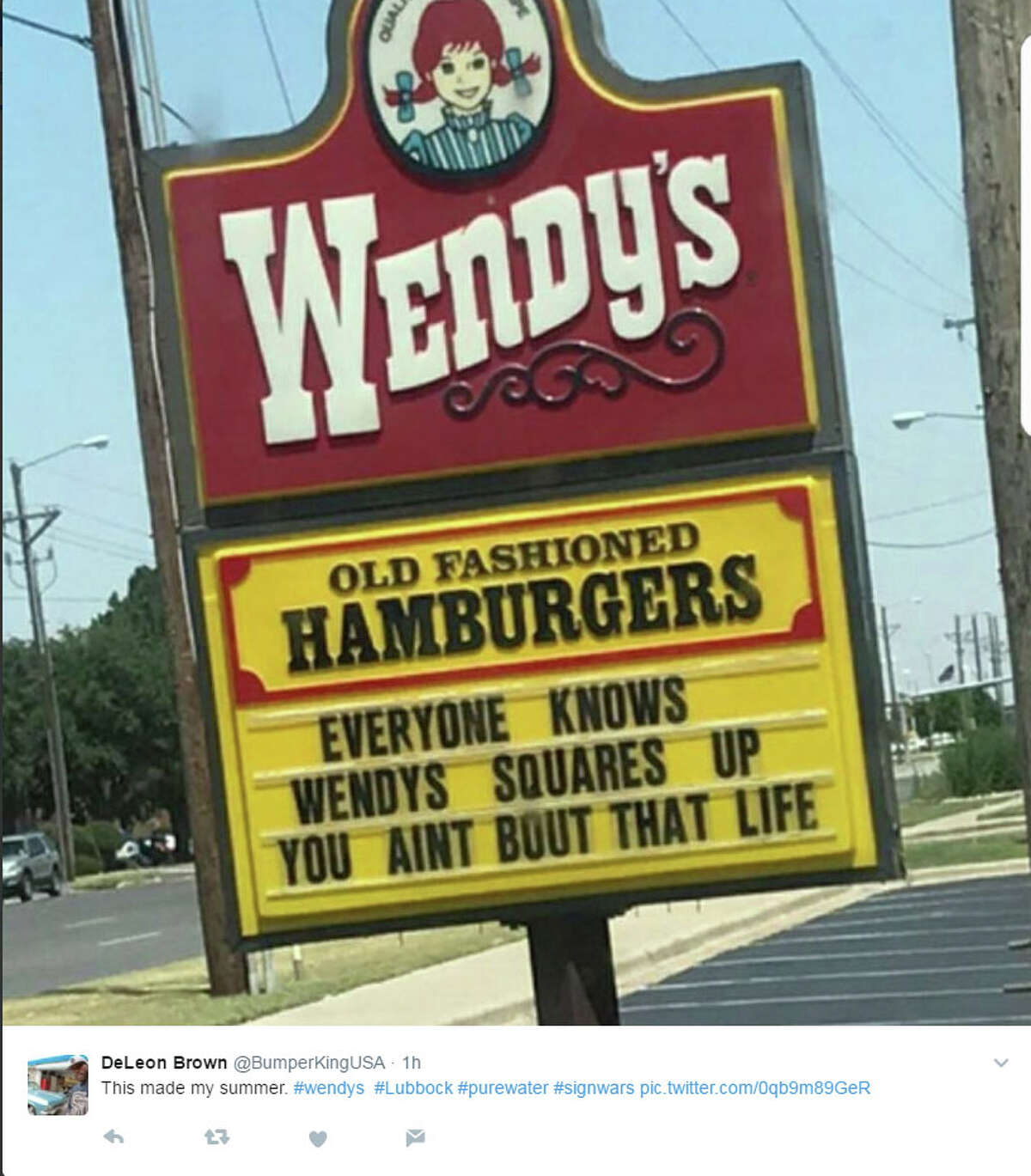Wendy's and Pure Water Ice and Tea Company continue to give Lubbock and the rest of the world an amusing show.