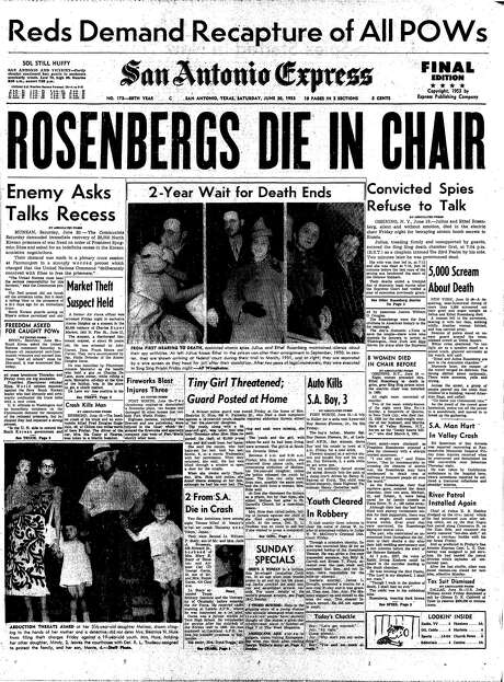 "Front page of June 20, 1953 newspaper. Main story about Rosenberg execution. The story of the Rosenbergs' deaths dominated the front page of the San Antonio Express on the following day. A banner headline declared, ""Rosenbergs die in chair"" with the sub-headline, ""Convicted spies refuse to talk."" A triptych of photos of the couple ran under the headline, ""2-Year Wait for Death Ends."" Photo: Digitized Express Microfilm / Digitized Express Microfilm"